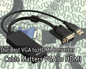 Cable Matters Vga To Hdmi Converter: The 5 Best VGA to HDMI Converters of 2018 - Reviews 6 Buyer7s Guiderh:10bestranked.com,Design